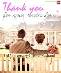 3rd wedding anniversary gift ideas 3rd wedding anniversary gift ideas for him s