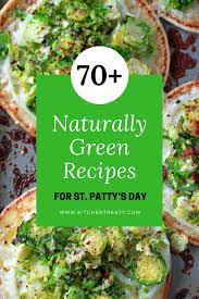 70 dye free naturally green recipes for saint patrick u0027s day