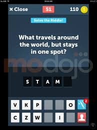 what travels around the world but stays in one spot images Stump riddles answers solutions cheats level 51 60 modojo jpg