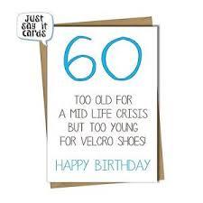 60 Birthday Cards 60th Birthday Card Fun Female Male Friend Sister Brother Husband