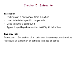 lecture 3 chapter 5 extraction lecture problem 1 due thursday