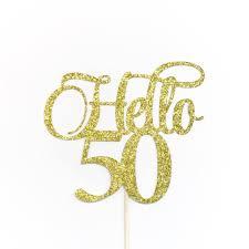 50th cake topper hello 50 cake topper 50th birthday cake topper 50th birthday