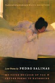 love poems by pedro salinas my voice because of you and letter