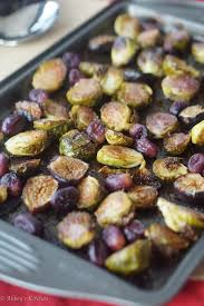 gluten free thanksgiving side dishes balsamic roasted brussel sprouts with grapes u0026 figs gluten free