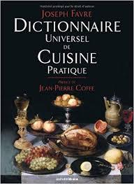dictionnaire cuisine dictionnaire universel de cuisine pratique amazon ca joseph favre