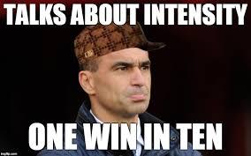 Everton Memes - everton s roberto martinez talks about intensity imgflip