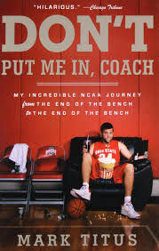 going native my journey from don u0027t put me in coach my incredible ncaa journey from the end of