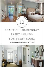 Home Design Colors 2016 by Paint Colors The Best Blue Gray Paint Wife In Progress