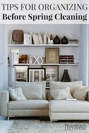 tips for organizing your home for organizing your home for spring cleaning