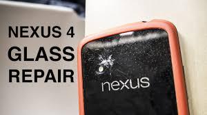 Glass Back by Nexus 4 Repair Broken Glass Back Youtube
