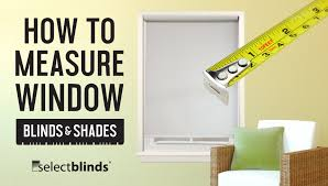 how to measure window blinds and shades selectblinds com youtube