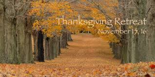 thanksgiving retreat legacyprinciples