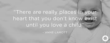 Love A Child Quotes by 10 Quotes You U0027ll Totally Get If You U0027re A Mom Community