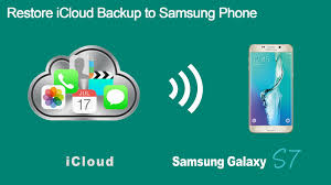 icloud backup for android transfer data from icloud backup to samsung galaxy s7