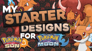 starter concept designs for pokemon sun and moon fire type youtube