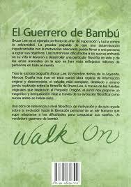 bruce lee el guerrero de bambu spanish edition marcos ocana