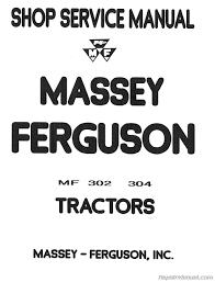 ferguson mf 302 mf 304 tractor mf 320 backhoe service manual