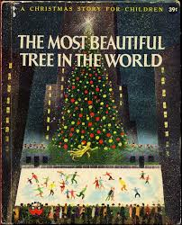the most beautiful tree in the world a christmas story for