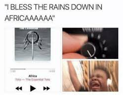 Africa Meme - africa by toto is the internet s favorite song and here s why