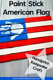 Painting A Flag 4th Of July Paint Stick American Flag Handprint Craft U2013 Fun For