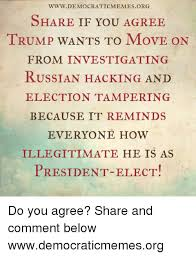Www Memes Org - www democratic memes org share if you agree trump wants to move on