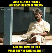 Exam Meme - these hilarious memes perfectly define every indian kid s experience