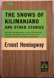 A Clean Well Lighted Place The Snows Of Kilimanjaro By Hemingway Abebooks