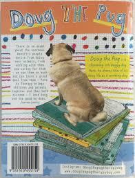 doug doug the pug u2013 a working dog u0027s tale by cate archer pets as