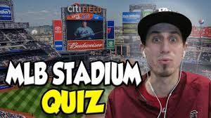 guess the mlb stadium quiz youtube