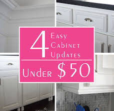 Kitchen Cabinets Made Easy 4 Easy Cabinet Updates 50 Hometalk