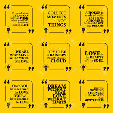 Quotes On Home Design by Set Of Motivational Quotes About Home Moments Love Life Dreams