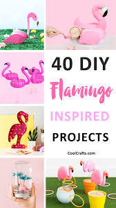 40 fabulous diy flamingo craft u0026 decor ideas u2022 cool crafts