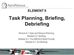 debriefing report template element 9 task planning briefing debriefing ppt