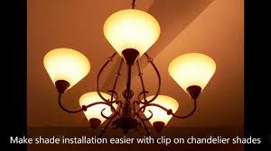 Chandelier Shade Make Shade Installation Easier With Clip On Chandelier Shades