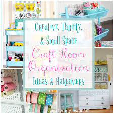 Craft Rooms Pinterest by Creative Thrifty U0026 Small Space Craft Room Organization Ideas