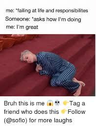Life Meme - 25 best memes about failing at life failing at life memes