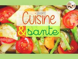 cuisine et santé cuisine la santé