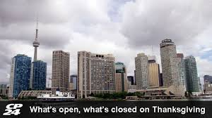 what s open and closed thanksgiving monday oct 14 2013 cp24