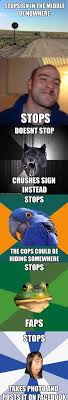 Sign Memes - memes and a stop sign