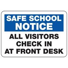 Security Front Desk All Visitors Report To Front Desk Safe Notice Signs Seton