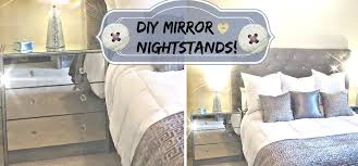 Mirrored Night Stands Diy Mirror Nightstands For The Low Youtube