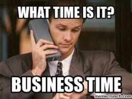 Entrepreneur Meme - business time meme 0 1405280256 300x225 png 300纓225