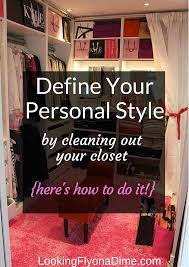 Clean Out Your Closet The Easy Way To Define Your Personal Style Looking Fly On A Dime