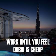 Cheap Meme - work until you feel dubai is cheap image dubai memes