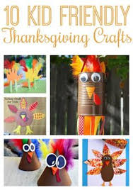 10 kid friendly thanksgiving crafts thanksgiving craft and