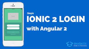 simple ionic login with angular 2 devdactic