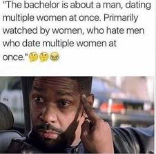 The Bachelor Memes - the bachelor logic yet they also have the other show where one