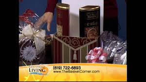 Gift Baskets San Diego San Diego Living Gift Baskets From The Basket Corner Youtube
