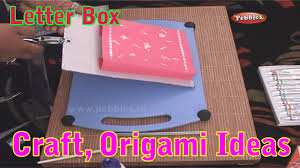 letter box learn craft for kids origami for children craft