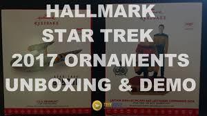 hallmark 2017 trek ornaments unboxing sound demo